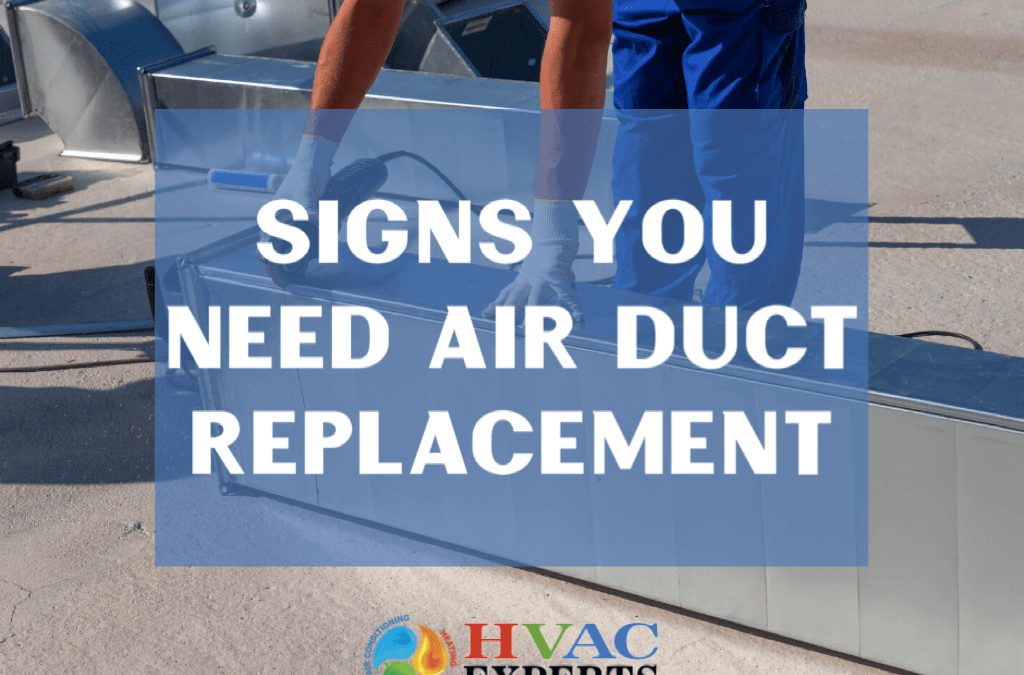 Signs You Need Air Duct Replacement